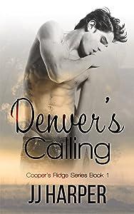 Denver's Calling (Cooper's Ridge Series Book 1)
