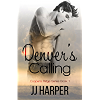 Denver's Calling (Cooper's Ridge Series Book 1) (English Edition)