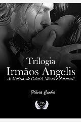 Trilogia Irmãos Angelis: Três histórias em um único volume. eBook Kindle