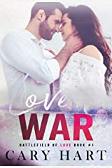 Love War: A Second Chance, Single Dad Romance (Battlefield of Love Book 1) Kindle Edition