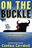 On The Buckle: a humorous romantic mystery (Dream Horse Mystery #1)