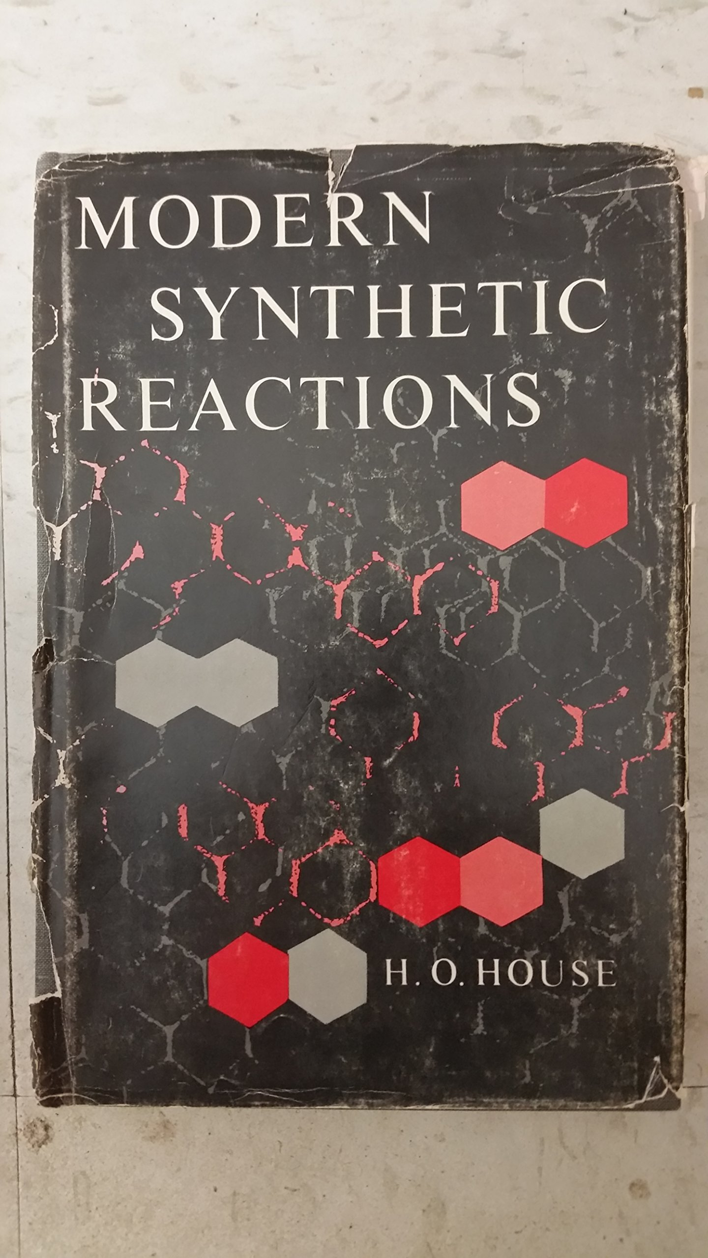 H.o. House Modern Synthetic Reactions