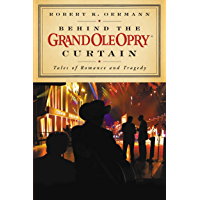 Behind the Grand Ole Opry Curtain: Tales of Romance and Tragedy book cover