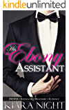 His Ebony Assistant (BWWM Interracial Billionaire Romance)