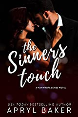 The Sinners Touch (The Manwhore Series Book 2) Kindle Edition