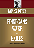 Finnegans Wake & Exiles (Timeless Wisdom Collection Book 1267)