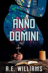 Anno Domini (Unholy Trinity Book 3) Kindle Edition