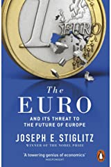 The Euro: And its Threat to the Future of Europe Paperback