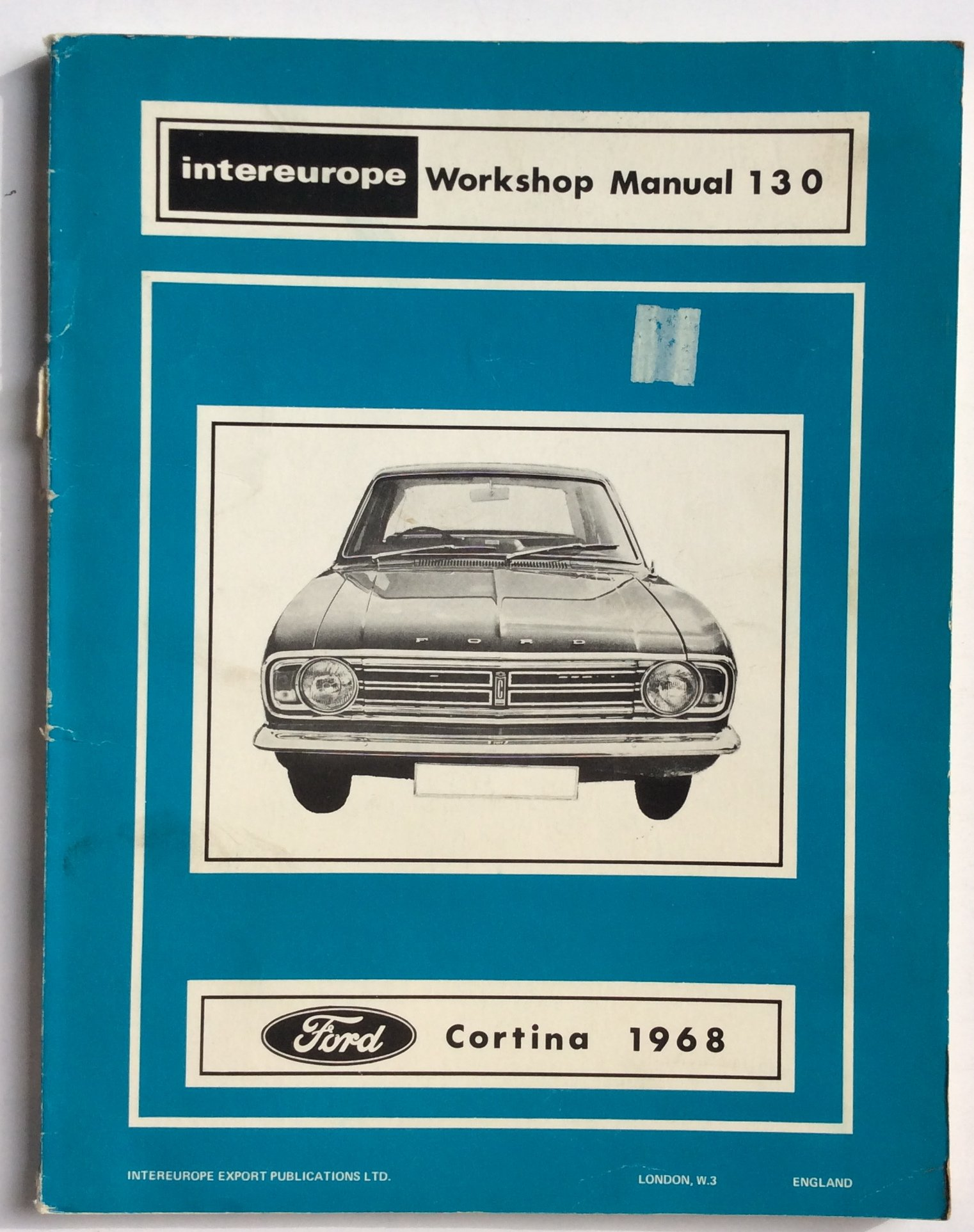 Ford Cortina 1300 GT, 1600 and 1600E Engines Workshop Manual, 1968