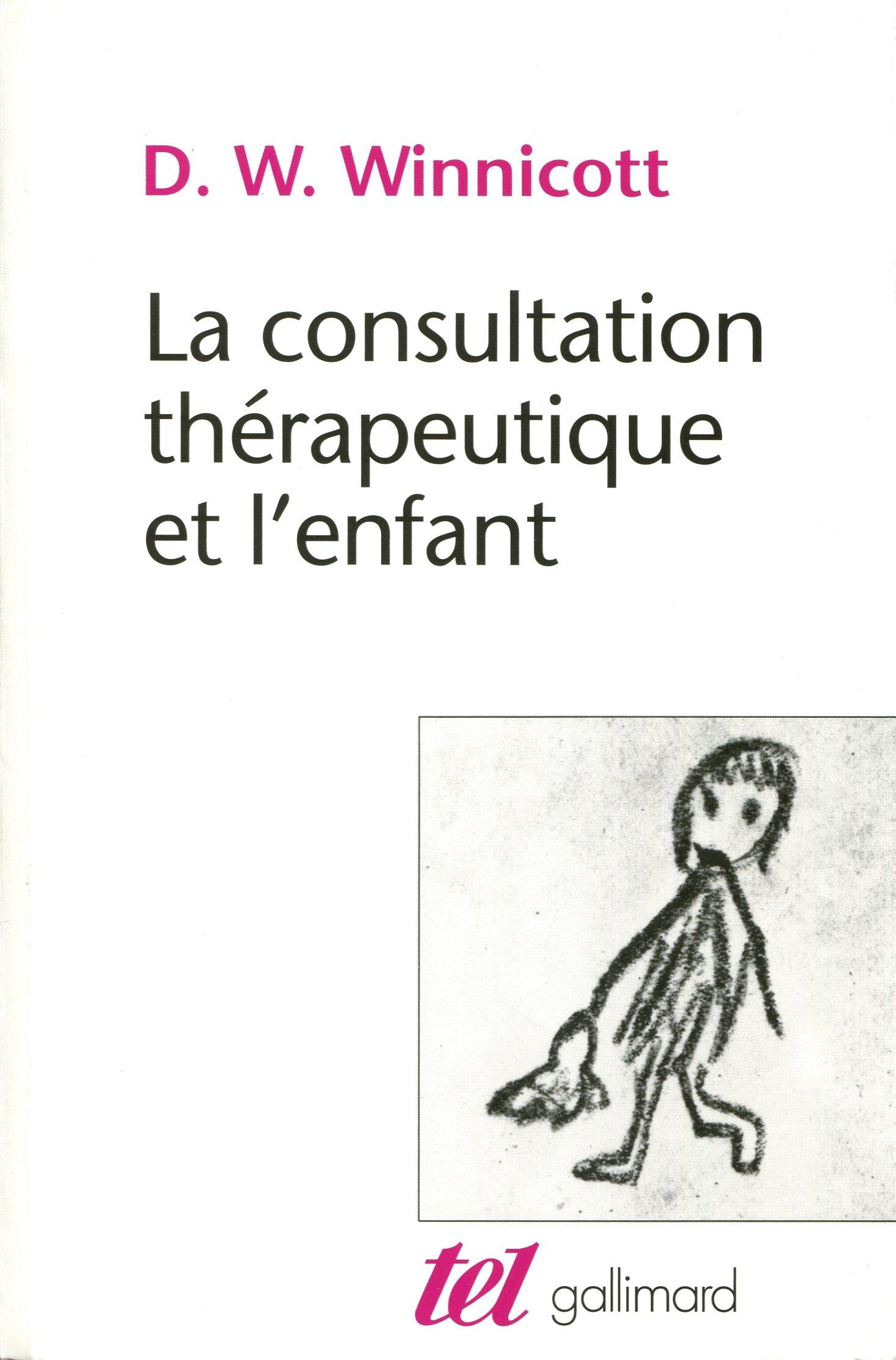 268505987bf25 Amazon.fr - La consultation thérapeutique et l'enfant - D.W. Winnicott,  Masud Khan, Claude Monod - Livres