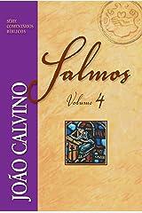 Salmos - Vol. 4 (Comentários Bíblicos João Calvino) eBook Kindle