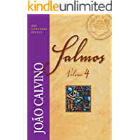 Salmos - Vol. 4 (Comentários Bíblicos João Calvino)