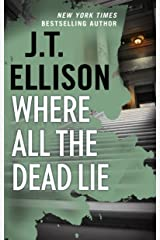 Where All the Dead Lie: A Thrilling Suspense Novel (A Taylor Jackson Novel Book 7) Kindle Edition