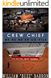 "CREW CHIEF, ""be he ne'er so vile"""