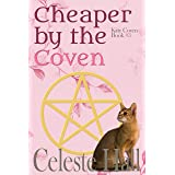 Cheaper By The Coven (Kitty Coven Series Book 3)