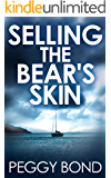 Selling the Bear's Skin