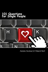 101 Questions for Single People: Modern Dating Disasters (Coffee Table Philosophy Book 8) Kindle Edition