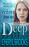 Echoes From the Deep (Soul Survivors Book 1)