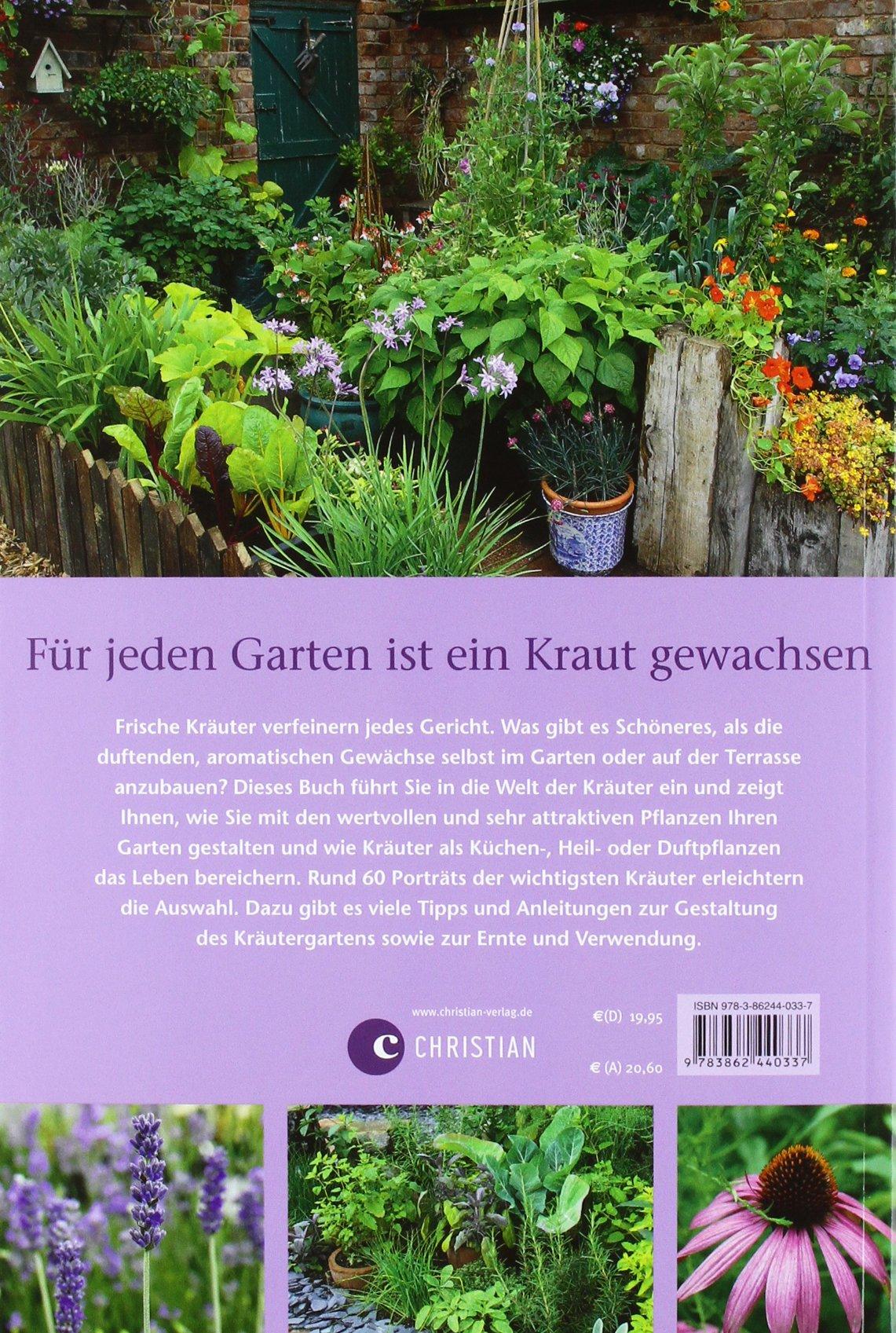 Zauberhafte Kräutergärten gestalten: Kräuter erfolgreich selbst ...