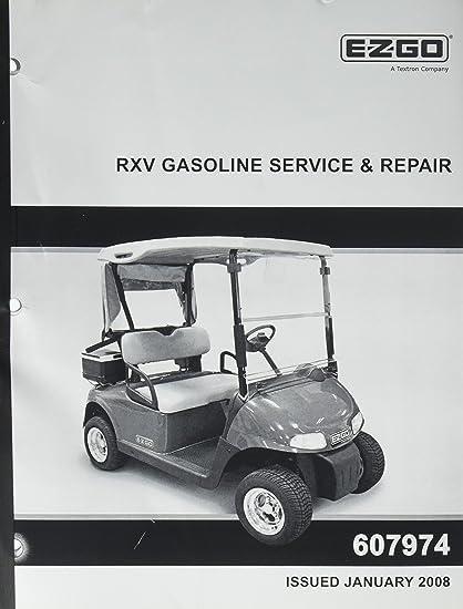 amazon com ezgo 607974 2008 current repair service manual for gas rh amazon com 2010 ezgo rxv repair manual ezgo rxv repair manual