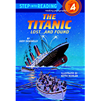 The Titanic: Lost and Found (Step into Reading)