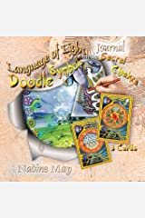 Language of Light Doodle Journal: The Vibration Codes of Creation: Sacral Chakra (Doodle Journals) Paperback