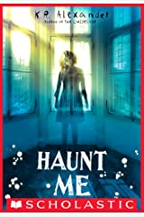 Haunt Me Kindle Edition