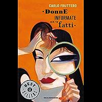 Donne informate sui fatti (Oscar bestsellers Vol. 2039) (Italian Edition)