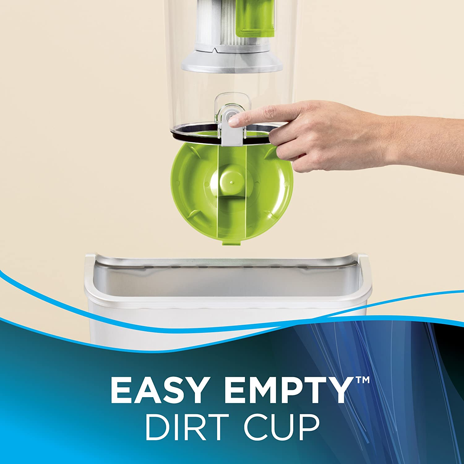 Easy Empty Dirt Cup Removable dirt cup equipped with an Easy Empty lid for quick, mess-free emptying