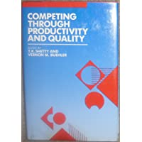 Competing Through Productivity and Quality