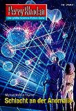 """Perry Rhodan 2682: Schlacht an der Anomalie (Heftroman): Perry Rhodan-Zyklus """"Neuroversum"""" (Perry Rhodan-Die Gröβte Science- Fiction- Serie)"""