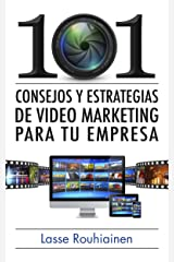 101 consejos y estrategias de video marketing para tu empresa (Spanish Edition) Kindle Edition
