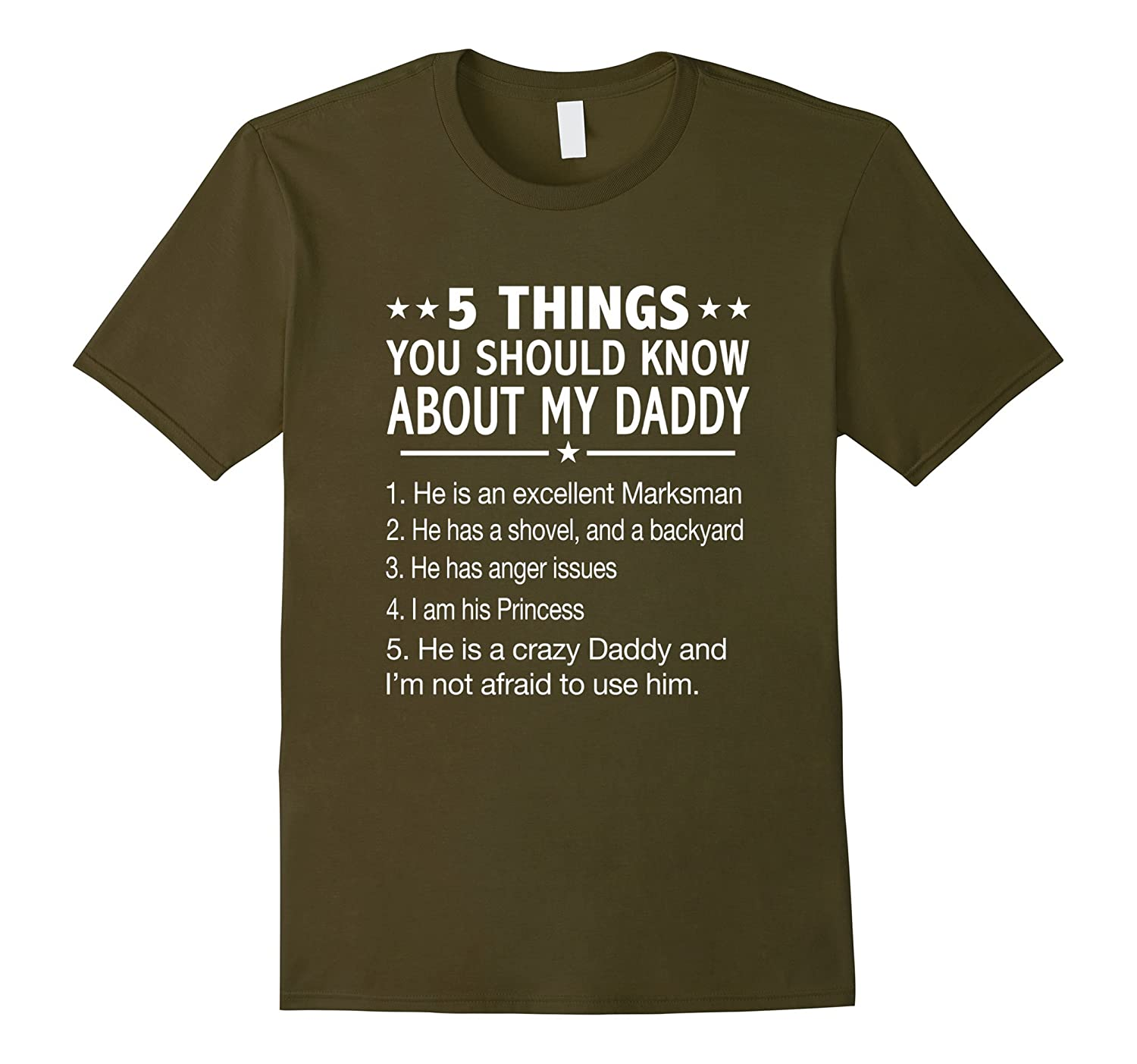 5 things you should know about my Daddy T-shirt-FL