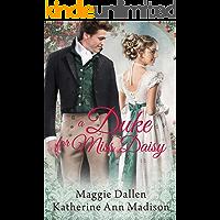 A Duke for Miss Daisy: Sweet Regency Romance (A Wallflower's Wish Book 1)