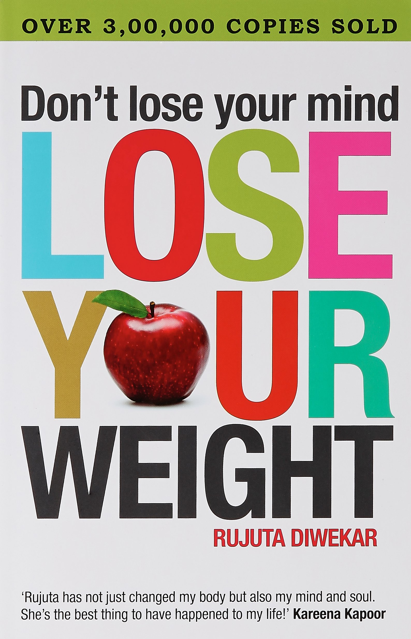 Don't Lose Your Mind; Lose Your Weight