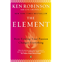 The Element: How Finding Your Passion Changes Everything (English Edition)
