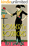 Robbery at Roseacres: A Jane Carter Historical Cozy (Book Six) (Jane Carter Historical Cozy Mysteries 6)