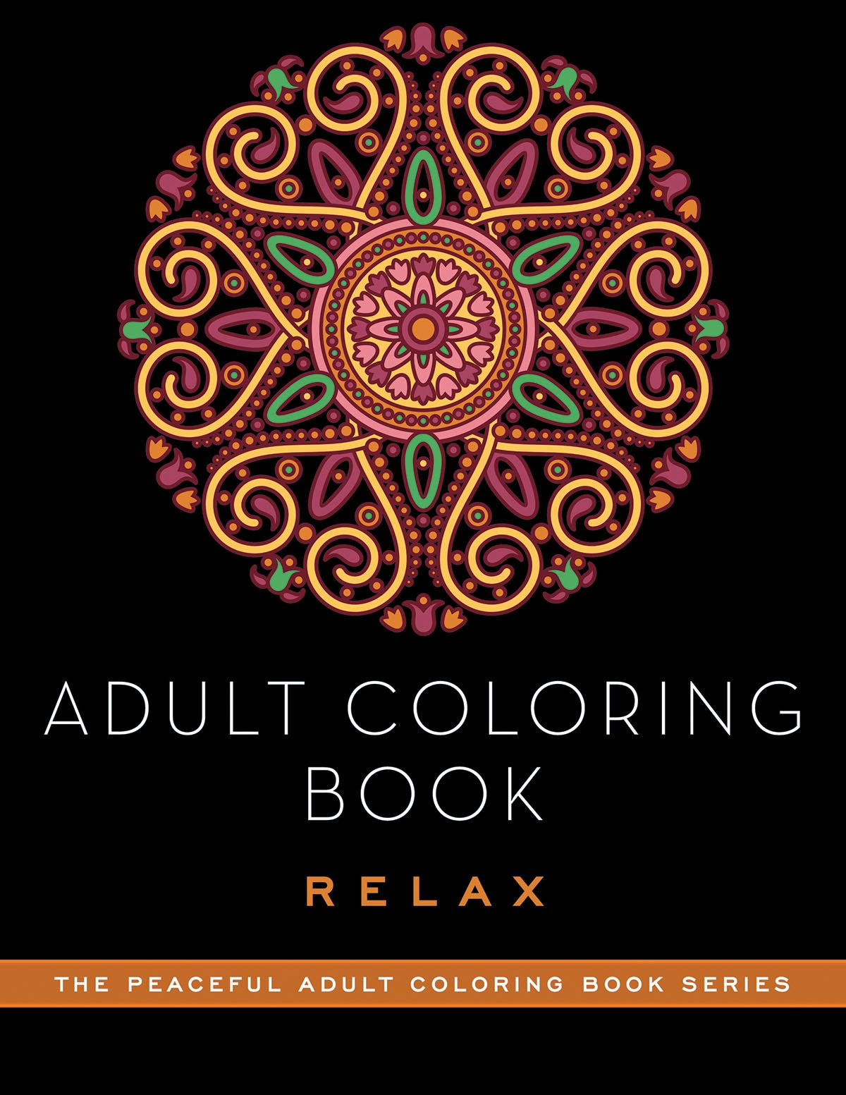 Adult Coloring Book: Relax (The Peaceful Adult Coloring Book Series) by Skyhorse Publishing (Image #1)