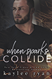 When Sparks Collide