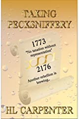 Taxing Pecksniffery Kindle Edition