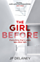 The Girl Before: The addictive Sunday Times bestseller everyone is gripped by (English Edition)