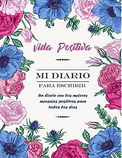 Mi Diario Positivo Un Diario Para Escribir Mis