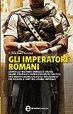 Gli imperatori romani (eNewton Saggistica)