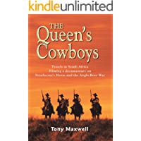 The Queen's Cowboys: Travels in the New South Africa