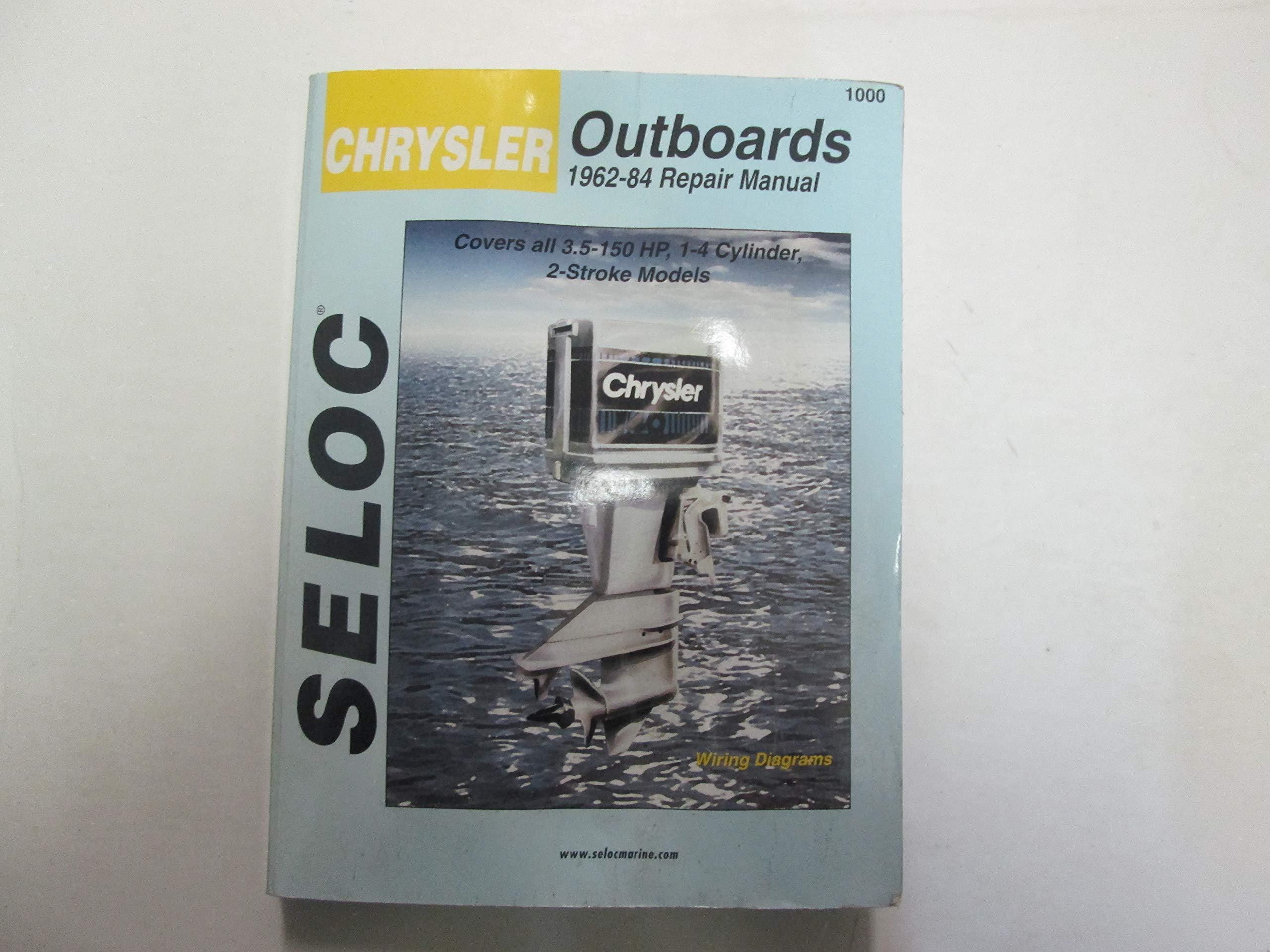 1962-84 Chrysler Outboards 3 5-150 HP 1-4 Cyl 2 Stroke Repair Manual