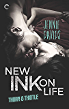 New Ink on Life (Thorn & Thistle Book 1)