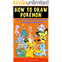 How to Draw Pokemon: Learn to Draw Your Favourite Pokemon Characters Step-By-Step (How To Draw Pokemon 50)