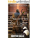 Sworn to the Light: The Avatar Wizard - Book 1