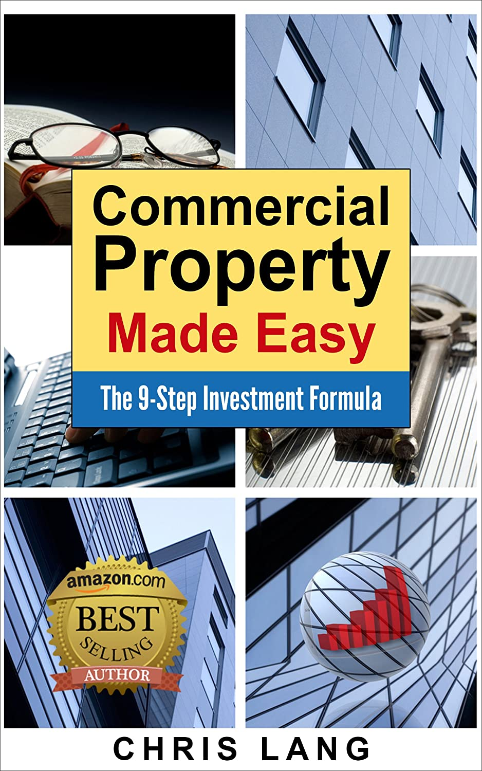 Commercial Property Made Easy: The 9-Step Investment Formula eBook: Chris  Lang: Amazon com au: Kindle Store