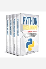 Python: 4 Books in 1: Ultimate Beginner's Guide, 7 Days Crash Course, Advanced Guide, and Data Science, Learn Computer Programming and Machine Learning with Step-by-Step Exercises Kindle Edition